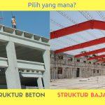 Struktur Baja atau Struktur Beton Yang Banyak Peminatnya?